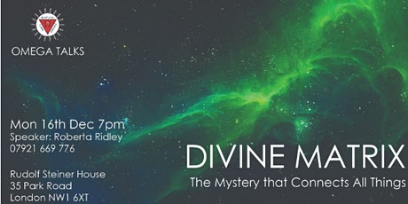 Divine Matrix: The Mystery that Connects All Things tickets