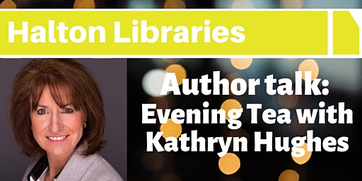 Author Talk: Evening Tea with Kathryn Hughes