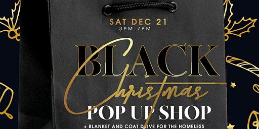 Black Christmas Pop up Shop