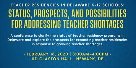 Teacher Residencies in Delaware K-12 Schools: Status, Prospects, and Possibilities for Addressing Teacher Shortages tickets