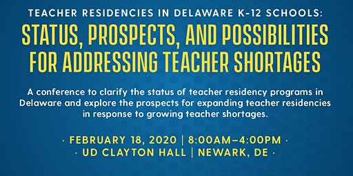 Teacher Residencies in Delaware K-12 Schools: Status, Prospects, and Possibilities for Addressing Teacher Shortages