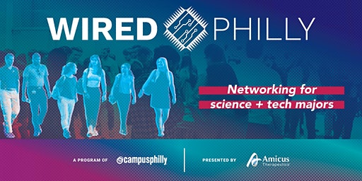 Wired Philly 2020: Networking with Science and Tech