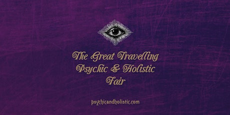 The Great Travelling Psychic &  Holistic Fair - Gloucester 2020 tickets