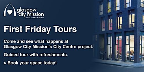 January 'First' Friday Tour: Glasgow City Mission city centre project