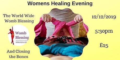 Women's Healing Evening: World Wide Womb Blessing + Closing the Bones tickets
