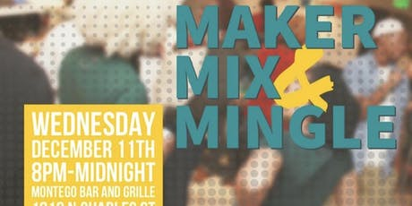 Maker Mix & Mingle tickets