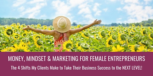 Money, Mindset & Marketing To Take YOUR Business Success to the NEXT LEVEL {ONLINE TRAINING}