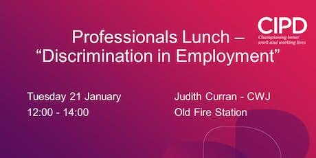 HR Professionals Lunch - Discrimination in Recruitment tickets
