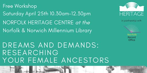 Dreams and Demands: Researching Your Female Ancestors - FREE Workshop