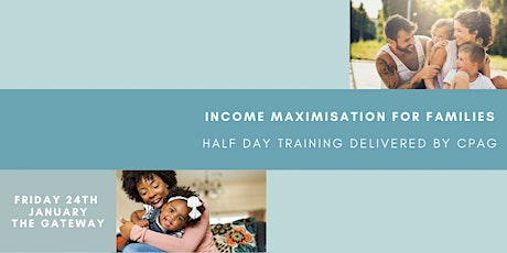 Income Maximisation for Families tickets