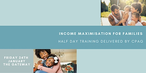 Income Maximisation for Families