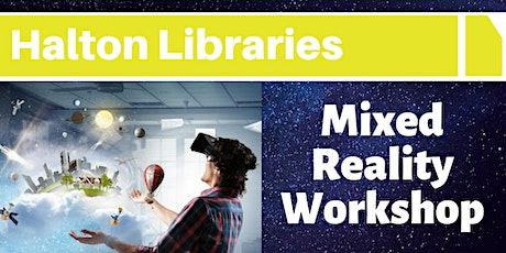 Mixed Reality Workshop - Widnes Library tickets