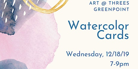Art @ Threes: Watercolor Cards tickets