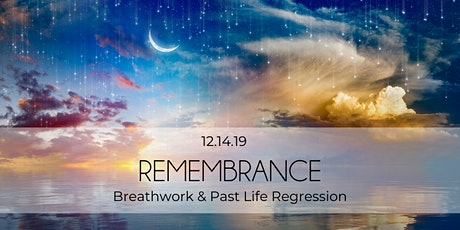 Remembrance: Breathwork and Past Life Regression tickets
