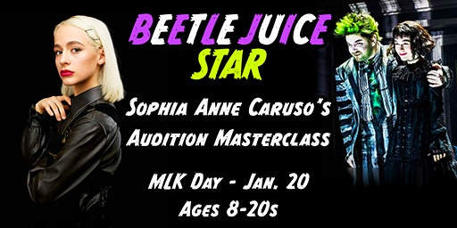 BEETLEJUICE Star, Sophia Anne Caruso's Audition Masterclass