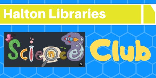 Science club - Widnes Library