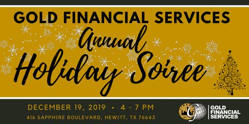 Gold Financial Services ⭐️WACO ⭐️ 2019 Holiday Soirée