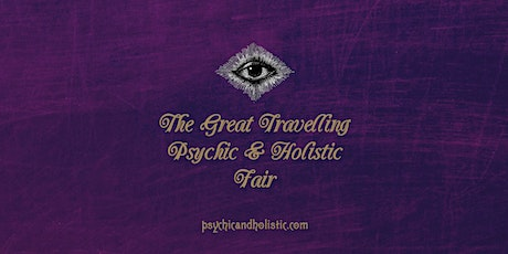 The Great Travelling Psychic &  Holistic Fair - Alcester 2020 tickets