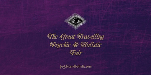 The Great Travelling Psychic &  Holistic Fair - Alcester 2020