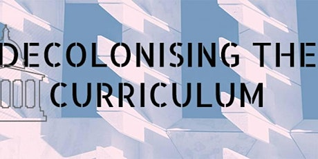 Active citizenship: Decolonising the Curriculum tickets