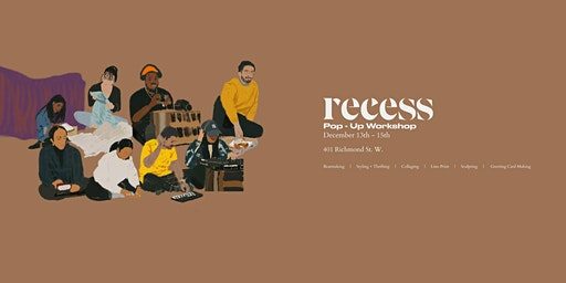 Recess In-Session: Pop-Up Workshops