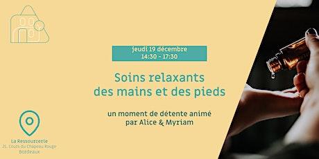 Soins relaxants des mains et des pieds avec Alice et Myriam tickets