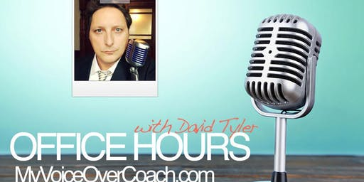 [OFFICE HOURS] Voice Over Mentoring Session w/David Tyler (Dec. 11)