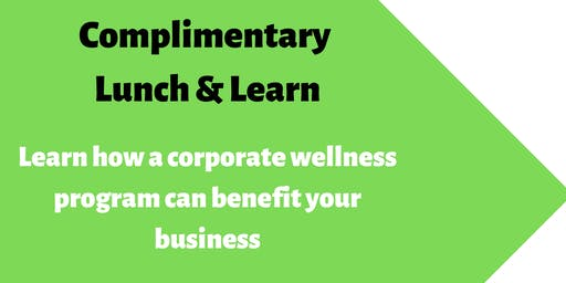 FREE Lunch & Learn-Wellness Program for Business Representatives