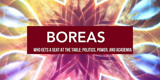 Boreas Community Hour: Who Sits at the Table? Politics, Power, and Academia