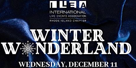 Winter Wonderland with ILEA Rhode Island tickets