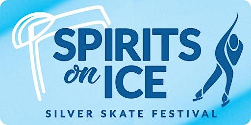 Spirits on Ice at Silver Skate Festival