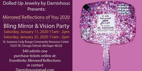 """Mirrored Reflections Of You 2020"""" Bling Mirror & Vision Party tickets"""