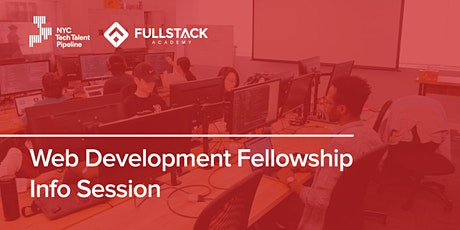 NYC Web Development Fellowship at Fullstack Academy - Info Session tickets