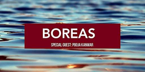 Boreas Community Hour with Special Guest Pooja Kanwar