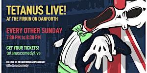 Tetanus Comedy LIVE @ the Firkin on Danforth