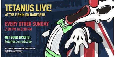 Tetanus Comedy LIVE @ the Firkin on Danforth tickets
