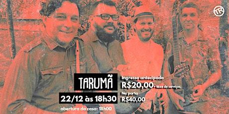 Show Tarumã ingressos