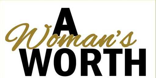A Woman's Worth 2020