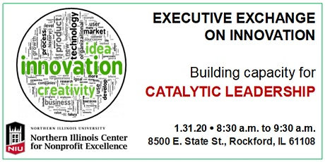 Executive Exchange on Innovation: Capacity for Catalytic Leadership tickets