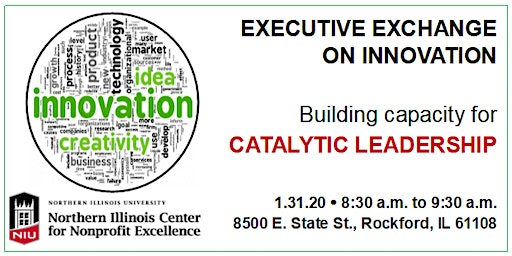 Executive Exchange on Innovation: Capacity for Catalytic Leadership