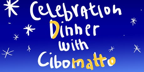 CHRISTMAS DINNER WITH CIBOMATTO tickets