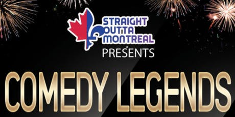 Montreal Comedy ( Stand Up Comedy ) Comedy Legends billets