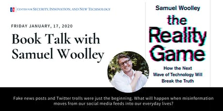 Book Talk: The Reality Game with Samuel Woolley tickets