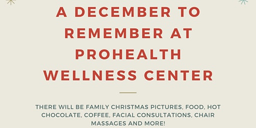 A DECEMBER TO REMEMBER AT PROHEALTH WELLNESS CENTER!