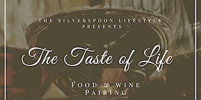 The Taste of Life