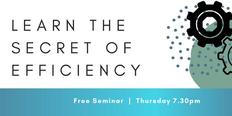 Learn the Secret of Efficiency tickets