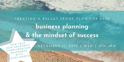 Business Planning 2020 & the Mindset of Success