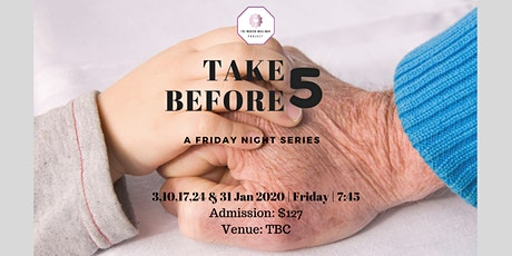 TAKE 5 BEFORE 5 (5 Nights) tickets