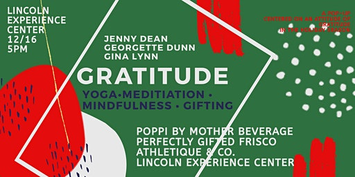 GRATITUDE:  Finding Peace + Joy in the Season / Yoga + Gifting Pop-Up