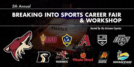 5th Breaking Into Sports Career Fair & Workshop (Pres. by the AZ Coyotes) tickets
